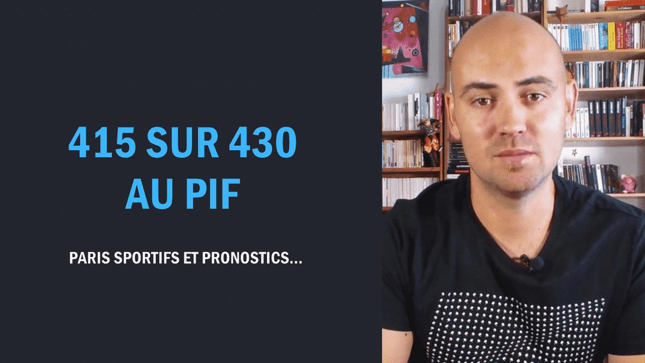 415-sur-430-au-pif-paris-sportifs-et-pronostics.png