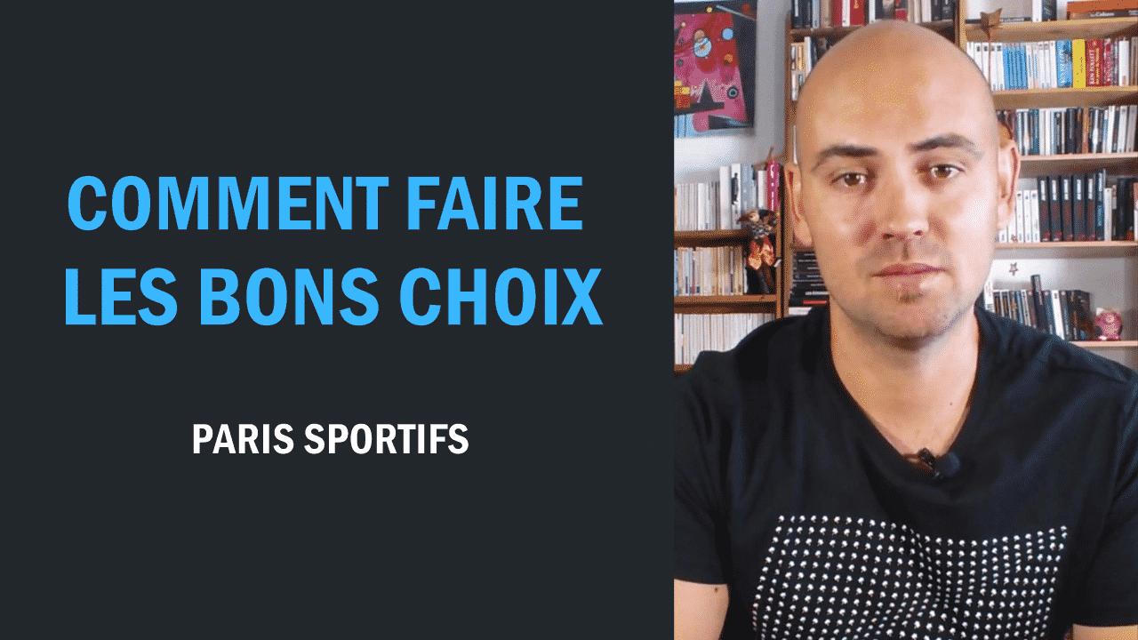 Paris sportifs Faire les bons choix