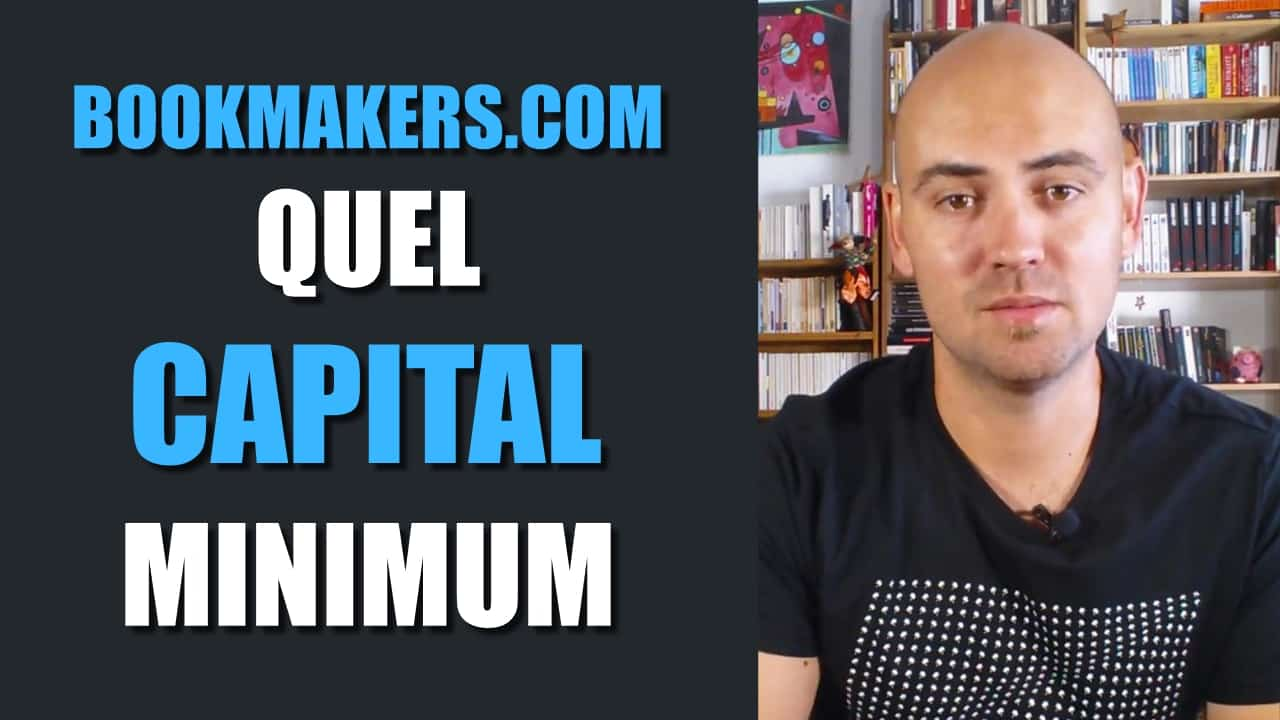 Le capital minimum pour parier chez les bookmakers.com