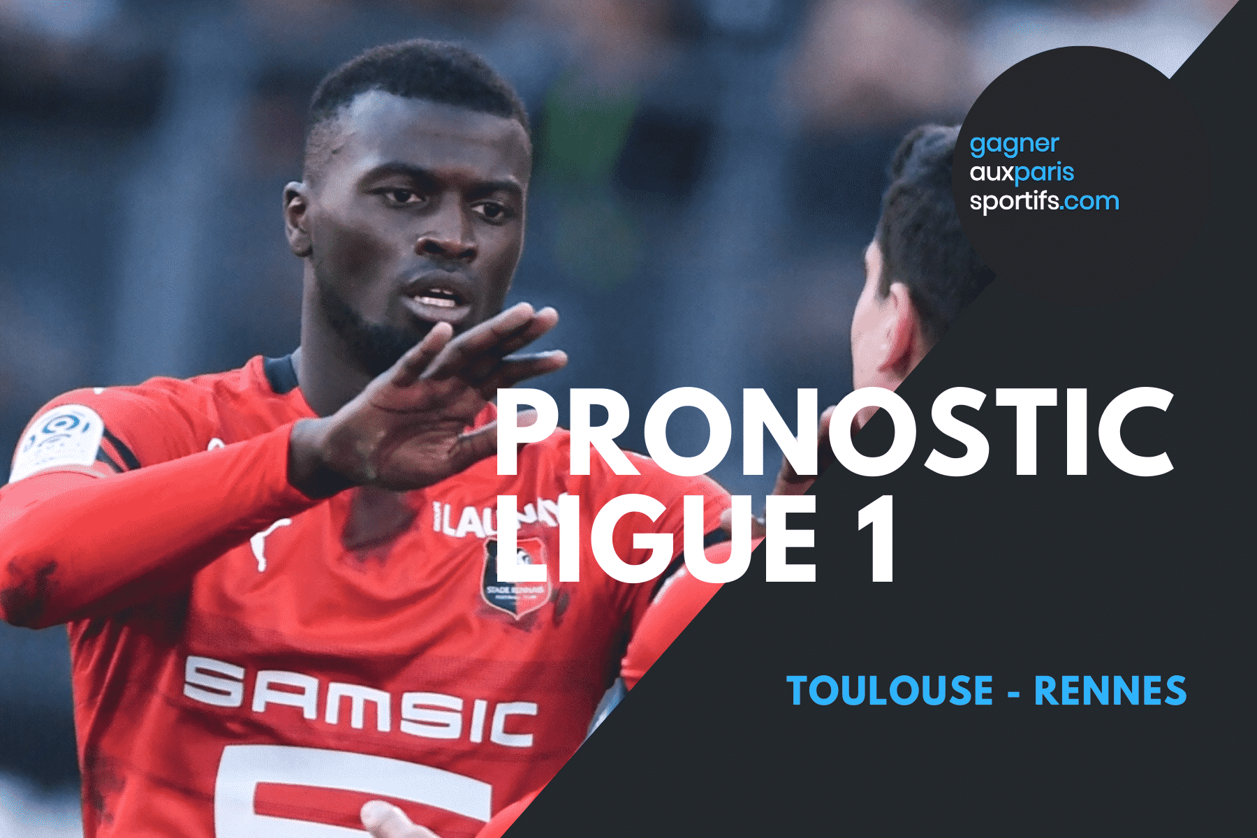 PRONOSTIC Toulouse - Rennes Ligue 1