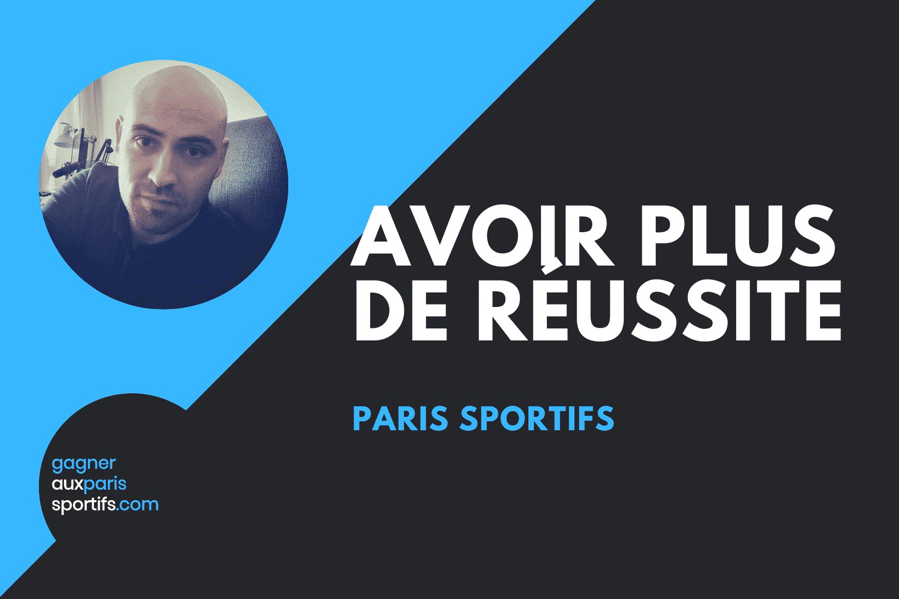 Paris sportifs _ Avoir plus de réussite