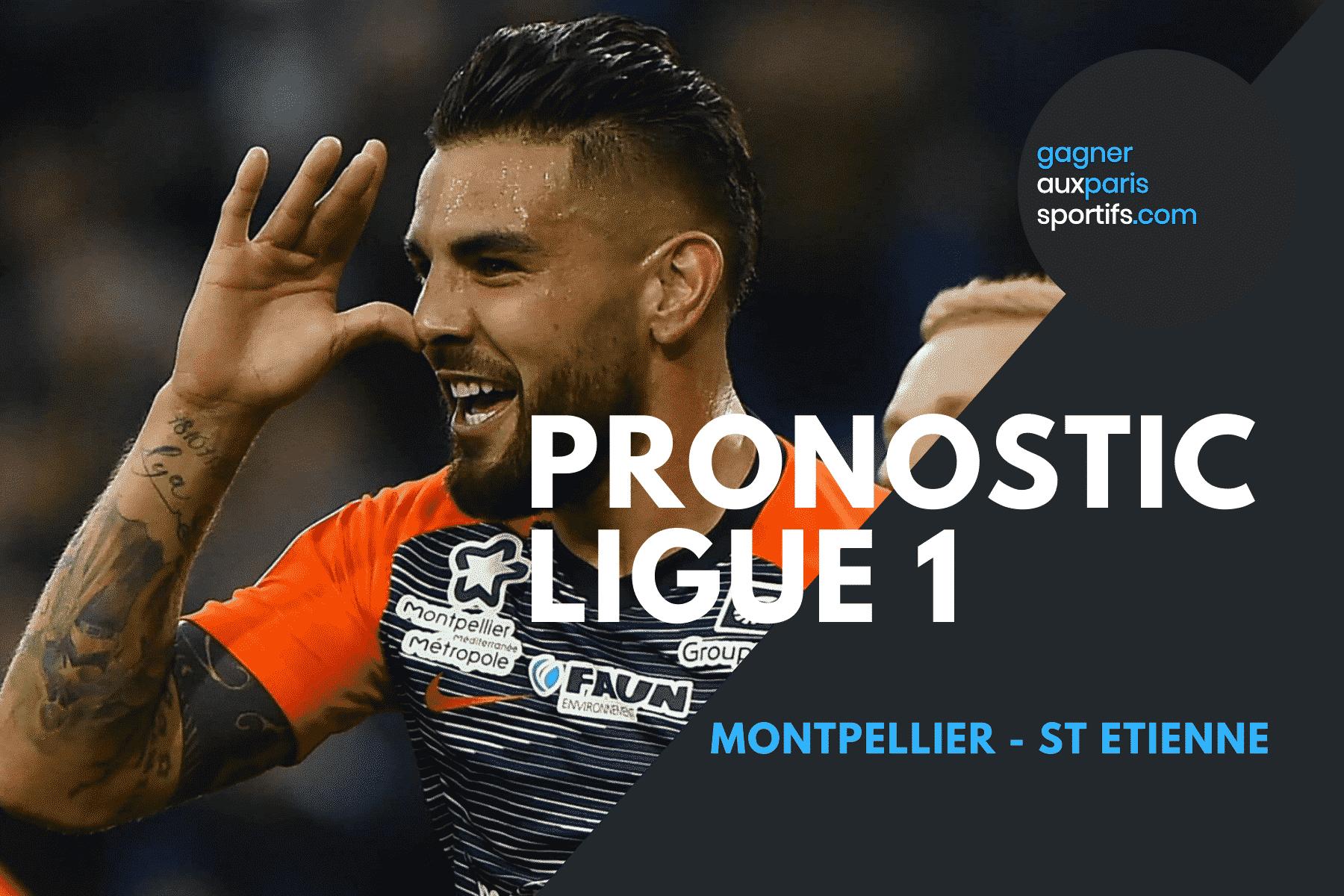 Pronostic Montpellier - St Etienne Ligue 1