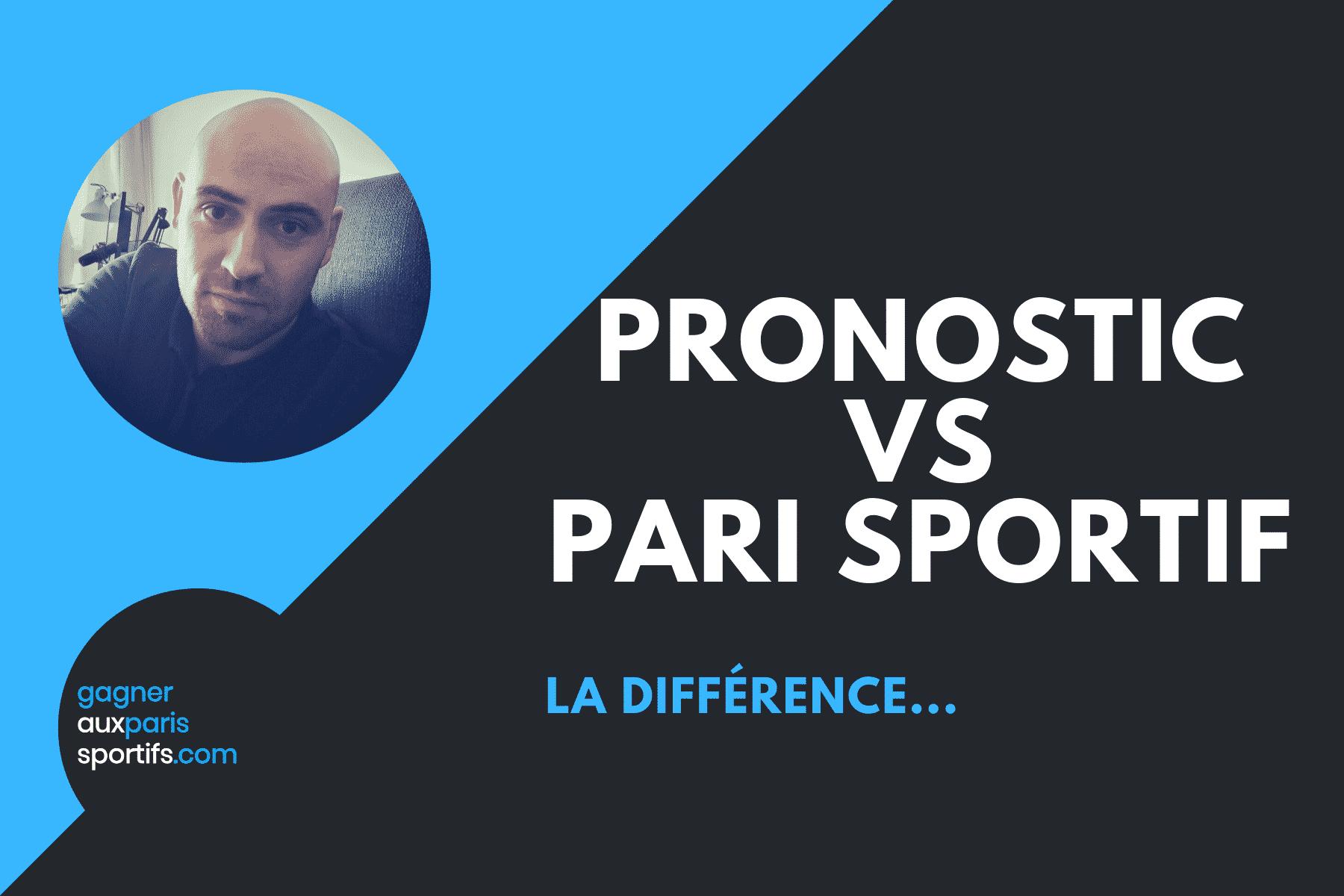 Pronostic vs Pari sportif La différence