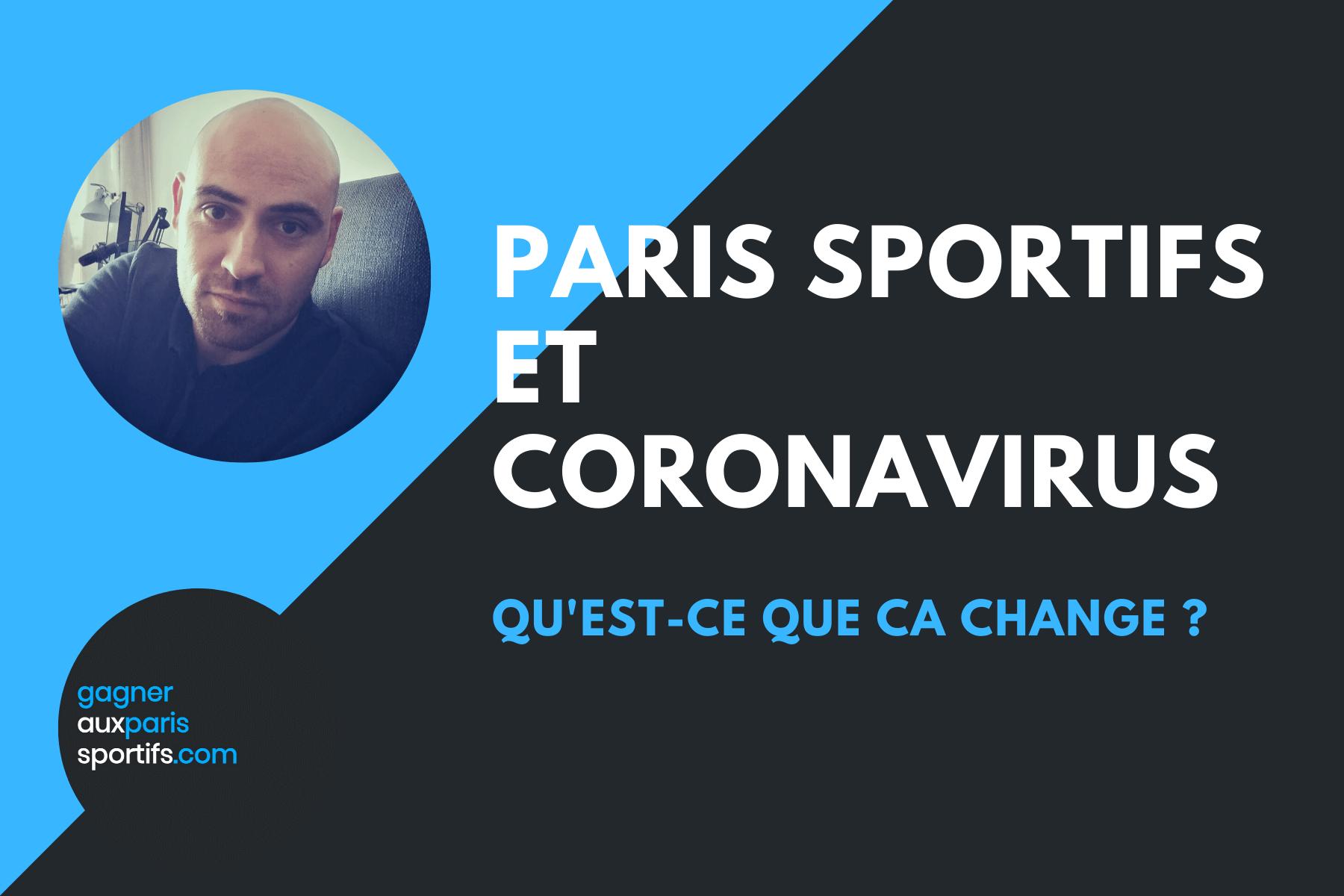 Paris sportifs et Coronavirus qu'est-ce que ça change