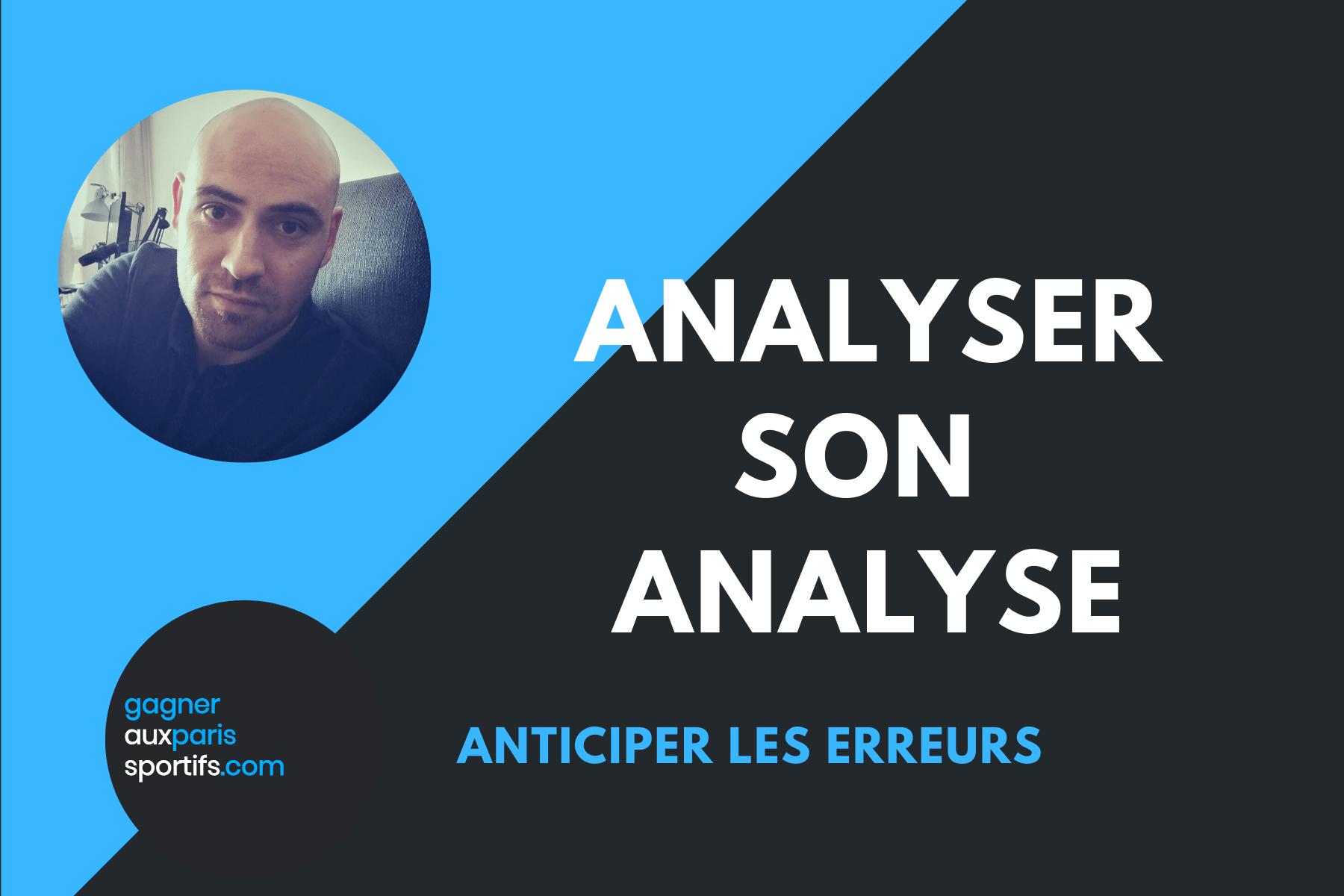 Analyser son analyse
