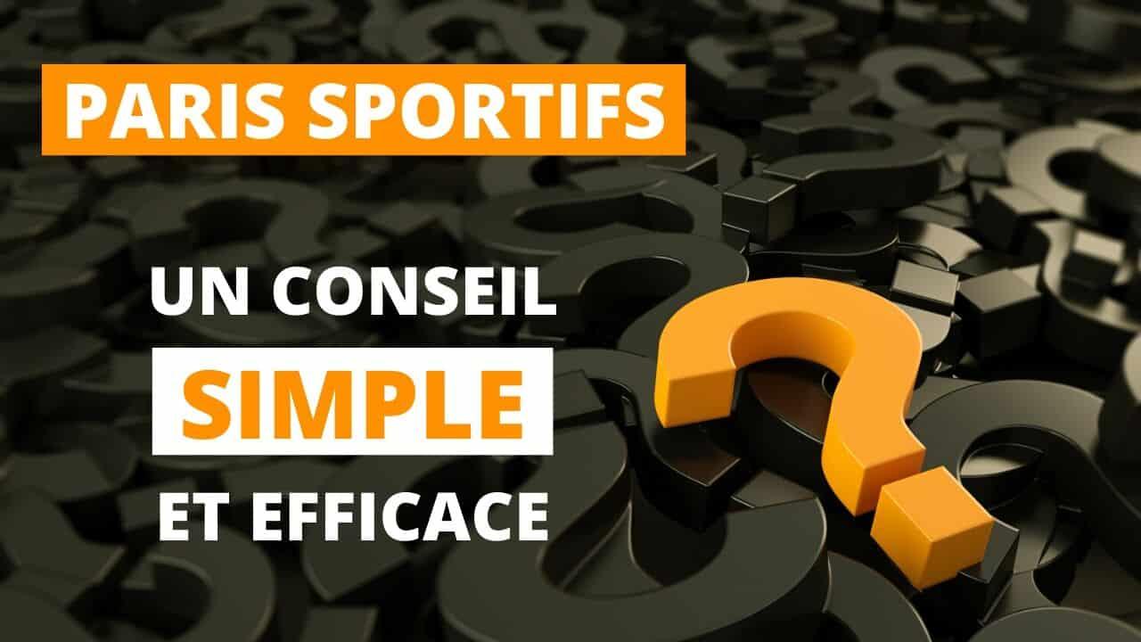 Conseil simple paris sportifs