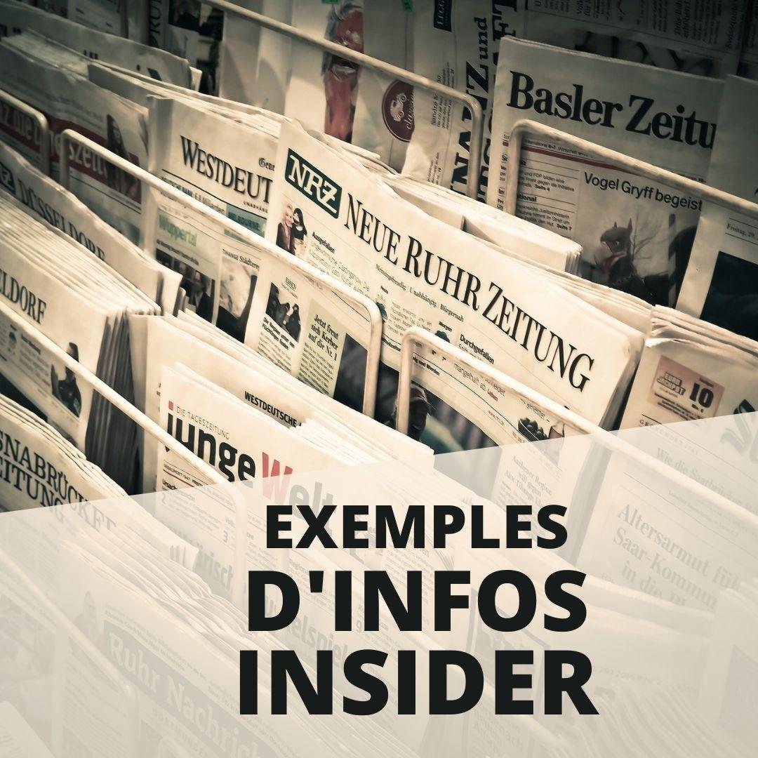 Des exemples d'infos INSIDER