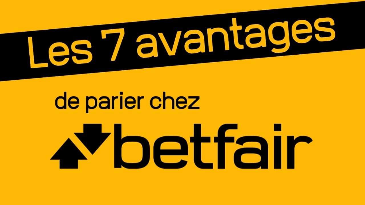 7 avantages de parier chez Betfair