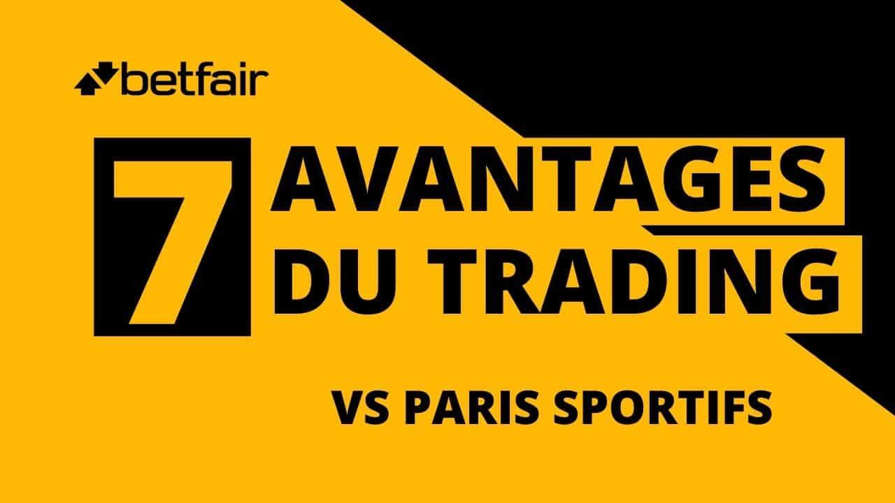 Les 7 avantages du trading sportif vs paris sportifs