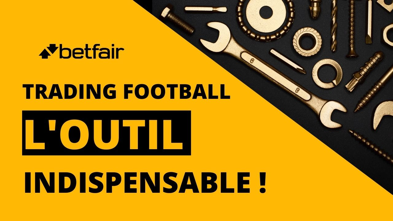 TRADING FOOTBALL : L'OUTIL INDISPENSABLE