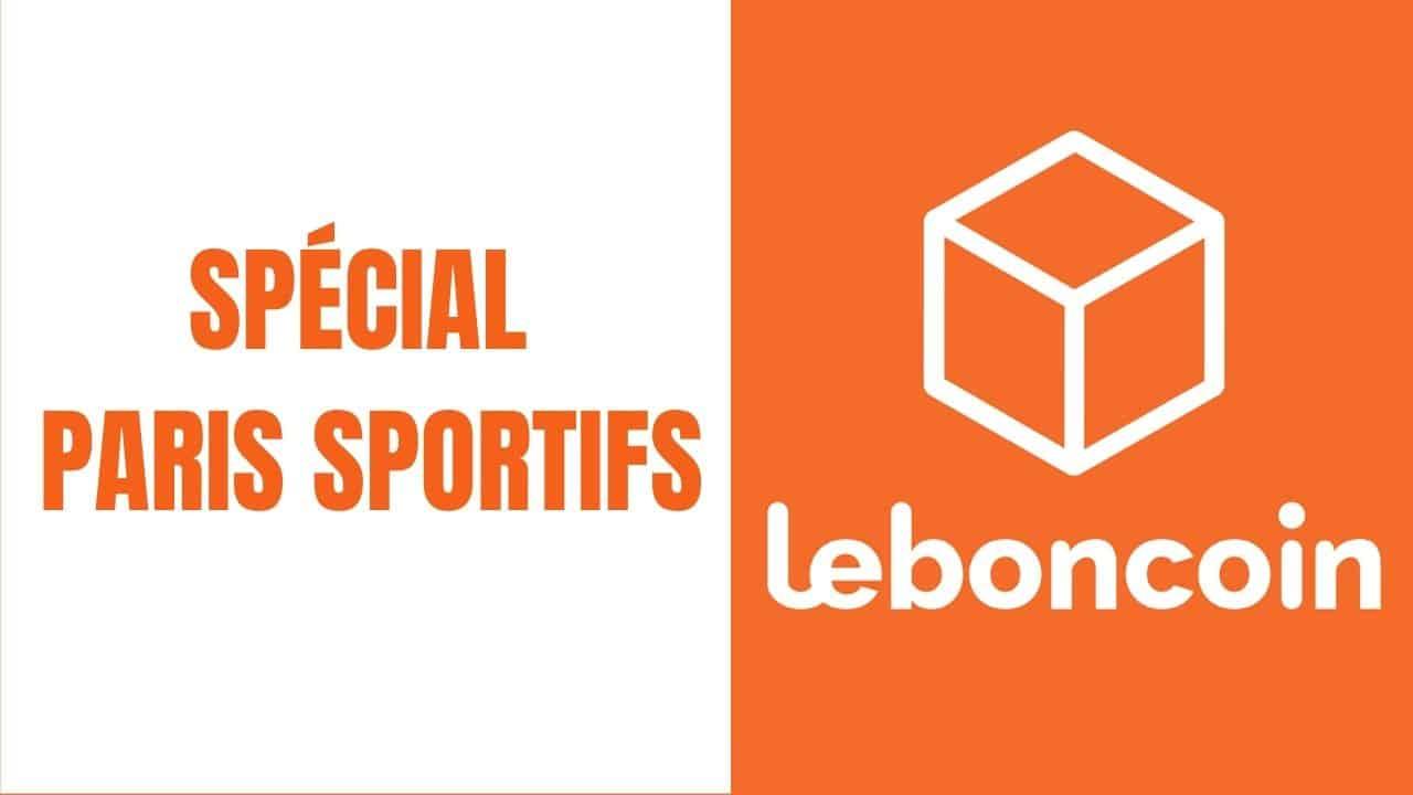 Le Bon Coin spécial paris sportifs