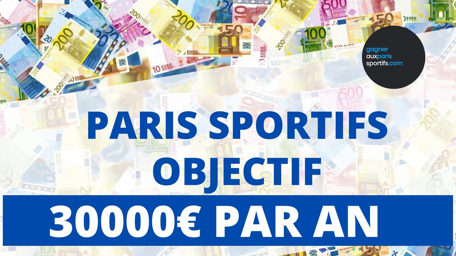 Paris sportifs _ Objectif 30000€ de bénéfice par an