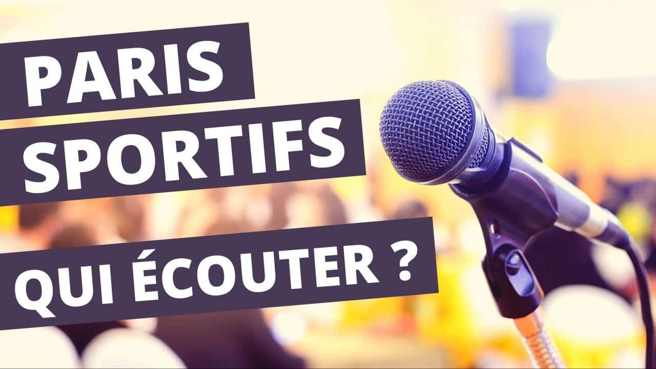 QUI ECOUTER DANS LES PARIS SPORTIFS ?