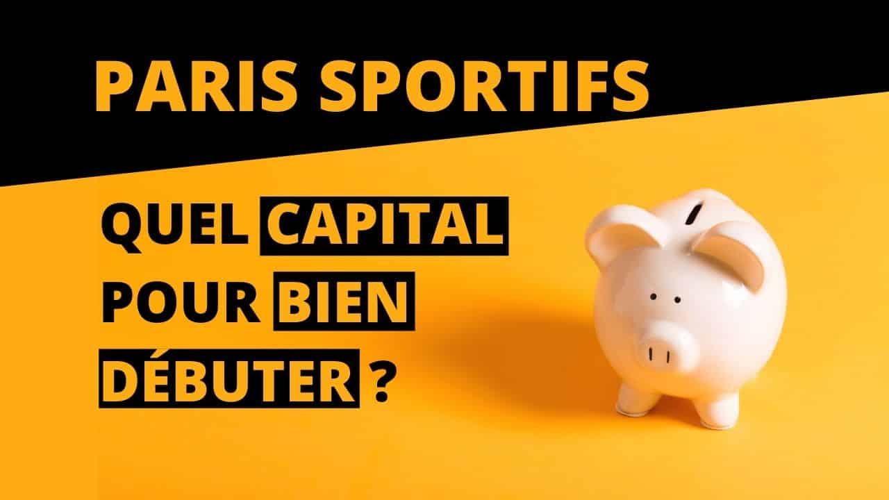 paris sportifs : quel capital pour bien débuter
