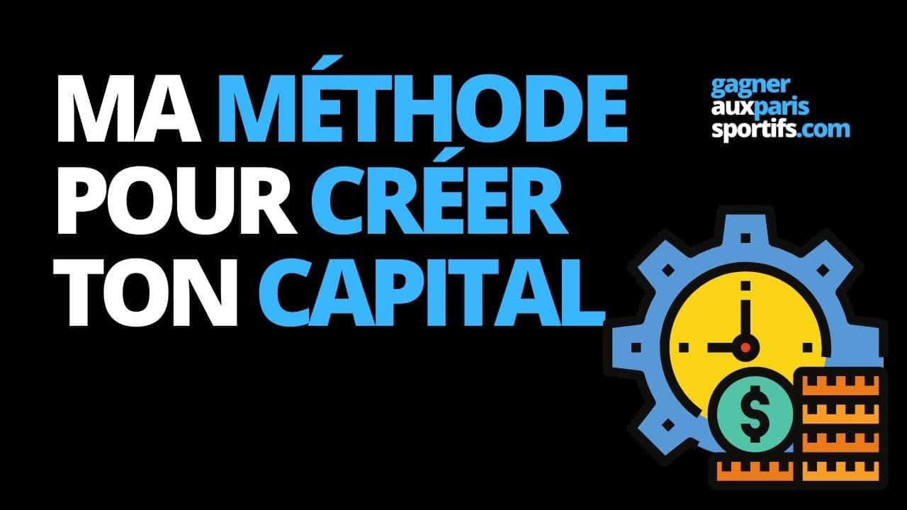 Ma méthode pour te créer un capital
